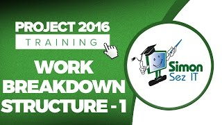 HowtoUseWorkBreakdownStructure(WBS)inMicrosoftProject2016-Part1