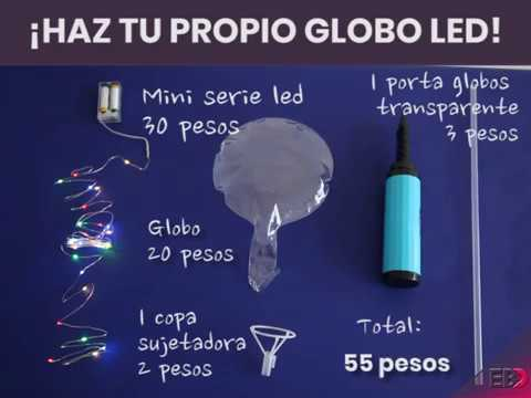 Tutorial: Globos led transparentes