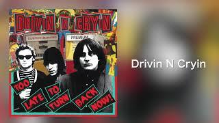 "Drivin N Cryin - ""Drivin N Cryin"" [Audio Only]"