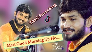 Meri Good Morning tu hai Meri Goodnight b tu  New Tiktok Famous Song Vivek Sanchala