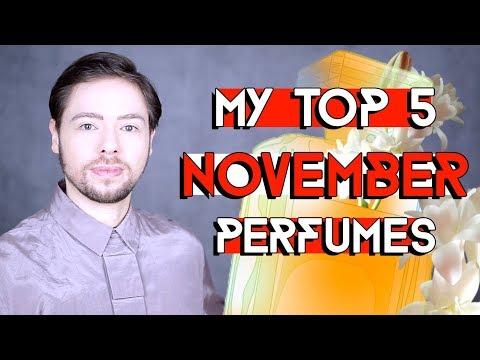 MY TOP 5 NOVEMBER PERFUMES