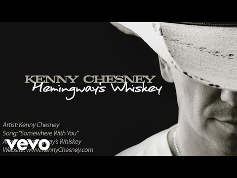 Kenny Chesney - Somewhere With You (Pseudo Video)
