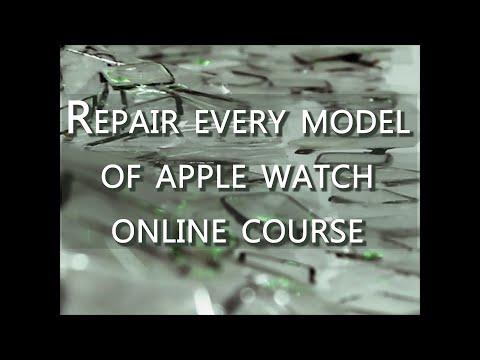 APPLE WATCH REPAIR COURSE - YouTube