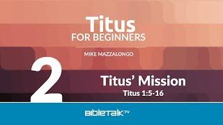 Titus' Mission