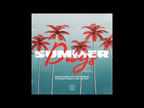 Martin Garrix - Summer Days (feat. Macklemore & Patrick Stump) (Official Clean Radio Edit)