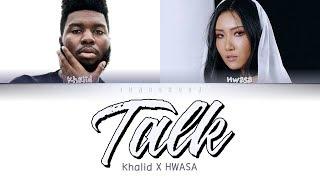 hwasa talk khalid - TH-Clip