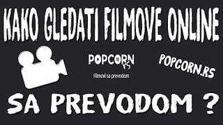 Kako gledati filmove online sa prevodom? POPCORN.RS