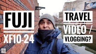 Fuji XF10-24 for Travel Video + Vlogging | X-T20