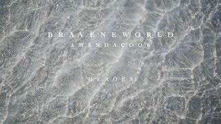 Heroes (Official Lyric Video) - Amanda Cook   Brave New World