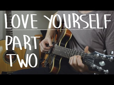 "Learn ""Love Yourself"" EXACTLY Like The Recording Part II - Justin Bieber, Easy Guitar Lesson, How To"