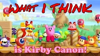 What I think is Kirby Canon!