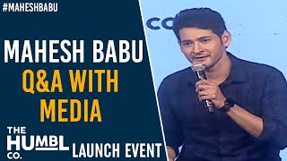 Mahesh Babu Q&A with Media | The Humbl Co. Launch Event || #TheHumblCoLaunch