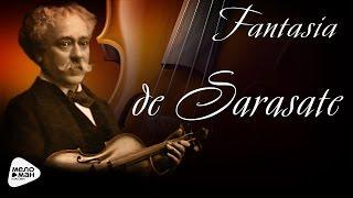 "Пабло де Сарасате - Фантазия на темы из оперы Ж. Бизе ""Кармен"""