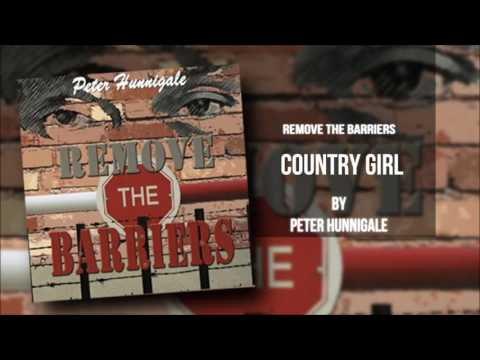 Peter Hunnigale – Country Girl (Remove The Barrriers)