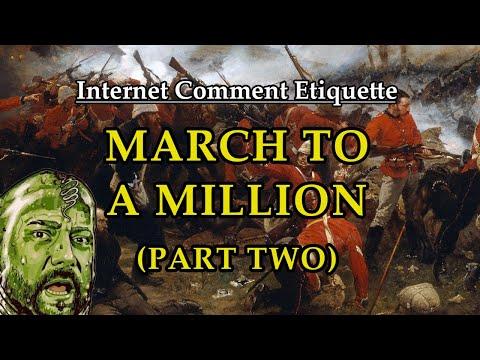 """Internet Comment Etiquette: """"March to a Million"""" Part Two"""