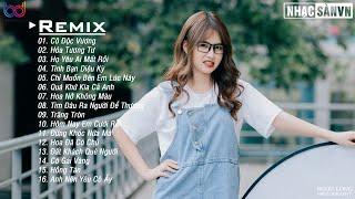 Cô Độc Vương Remix 💋 Họ Yêu Ai Mất Rồi Remix 💋 Hóa Tương Tư Remix 💋 EDM WRC Remix Gây Nghiện