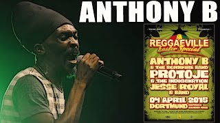 Anthony B & Bornfire Band - Raid The Barn in Dortmund @ Reggaeville Easter Special 2015