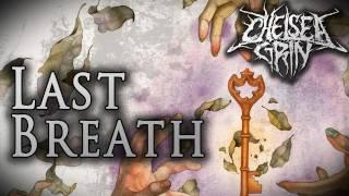 "Chelsea Grin - ""Last Breath"" (Lyric Video)"