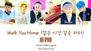 NCT Dream – Walk You Home (같은 시간 같은 자리)   Indo sub