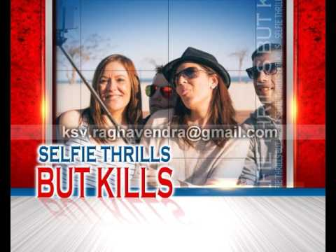 Selfi Thrills But Kills BG
