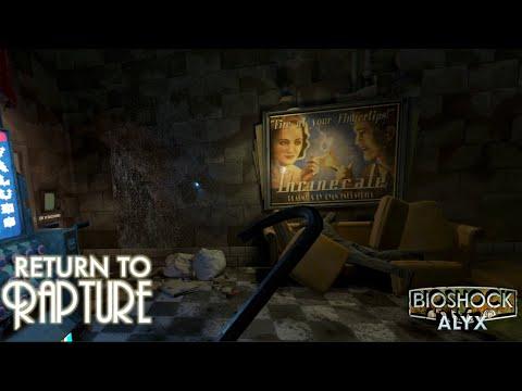 Half-Life: Alyx : Return to Rapture - Half-Life: Alyx BioShock Mod - SteamVR