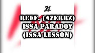 21 Savage - Issa - Parody (Issa Lesson)