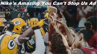 Nike's Amazing You Can't Stop Us Commercial