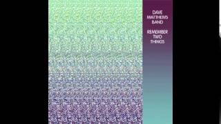 Dave Matthews Band - Pay For What You Get (Remember Two Things - Vinyl Bonus Tracks)