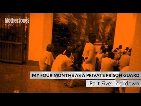 My Four Months as a Private Prison Guard: Part Five