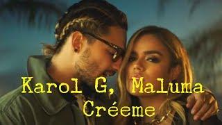 Karol G, Maluma   Créeme (Letras)