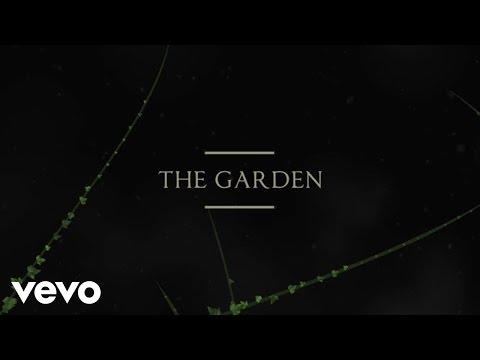 The Garden Lyric Video