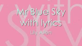 Mr Blue Sky with lyrics - Lily Allen