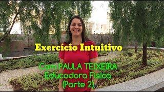 O que é Exercicio Intuitivo (Parte 2)
