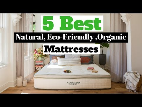 Organic Mattress – 5 Best Natural, Eco Friendly & Organic Mattresses – Best to Buy