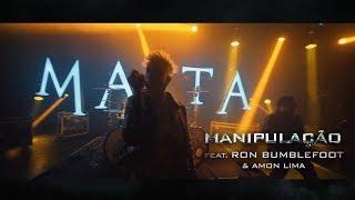 Malta – Manipulação Feat. Ron Bumblefoot & Amon Lima (Álbum IV) [Clipe Oficial]
