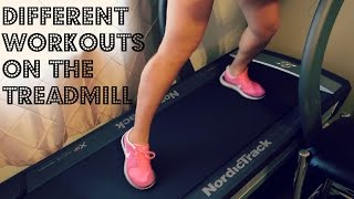 Fun, Different Workouts on the Treadmill
