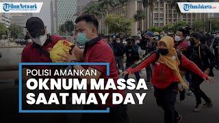 Polisi Amankan Oknum Demostran Buruh saat May Day Dekat Istana Negara, Ada Wanita Menangis Histeris