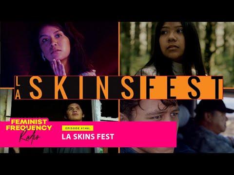 LA SKINS FEST 2020 virtual Native American film festival | Feminist Frequency Radio 146