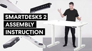 How to Assemble SmartDesk 2  | Autonomous Desk Manual