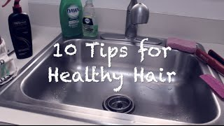 Top 10 Tips for Growing Long & Healthy Hair