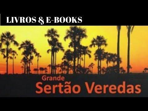GRANDE SERTÃO: VEREDAS, de Guimarães Rosa