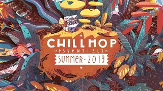 🌴Chillhop Essentials   Summer 2019   Chill & Groovy Beats