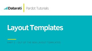Pardot Layout Templates: Part 2 - Out Of The Box Layout Templates