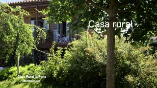 Video del alojamiento Casa Rural La Perla