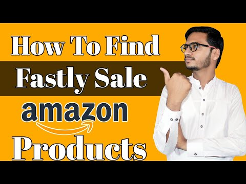 How To Find Amazon Products For Fastly Sale || Amazon Affiliate Marketing