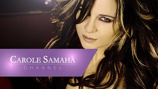 Carole Samaha - Ghareba / كارول سماحة - غريبة