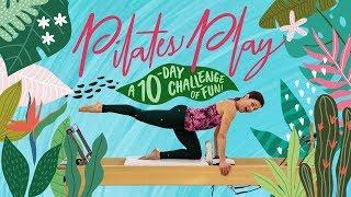 Pilates Play Challenge - Sarah Bertucelli