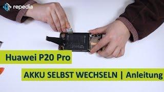Huawei P20 Pro Dual Sim - Akku selbst tauschen / Reparatur Anleitung / Teardown