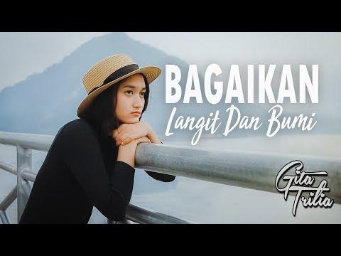 VIA VALLEN - BAGAI LANGIT DAN BUMI (Cover By GITA TRILIA)
