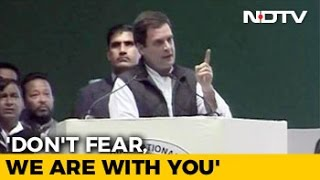 BJP Rules By Fear Dont Fear We Are Together Says Rahul Gandhi